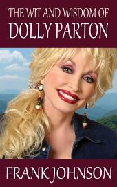 The Wit and Wisdom of Dolly Parton