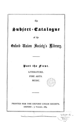 The Subject catalogue of the Oxford Union Society s Library
