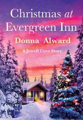 Christmas at Evergreen Inn: A Jewell Cove Story