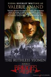 The Ruthless Yeomen