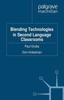 Blending Technologies in Second Language Classrooms PDF