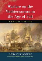 Warfare on the Mediterranean in the Age of Sail PDF