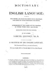 A Dictionary of the English Language  abstracted from the folio edition     Twelfth edition      with     additions from the eighth edition of the original PDF