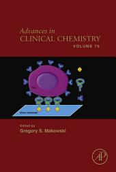 Advances in Clinical Chemistry: Volume 75