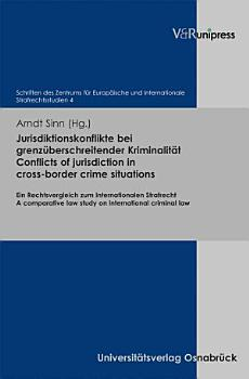 Conflicts of jurisdiction in cross border crime situations PDF