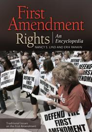 First Amendment Rights  An Encyclopedia  2 volumes  PDF