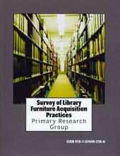 Survey of Library Furniture Acquisition Practices