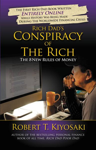Download Rich Dad s Conspiracy of the Rich Book