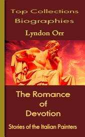 The Romance of Devotion: Top Biography Collections