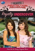 Princess Protection Program  Royalty Undercover PDF