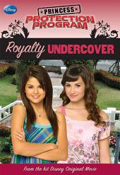 Princess Protection Program: Royalty Undercover