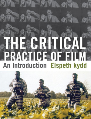 The Critical Practice of Film