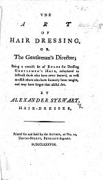 The Art of Hair Dressing, Or, the Gentleman's Director, Etc