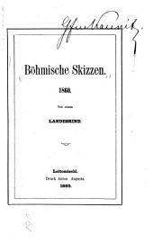 Böhmische Skizzen 1860, von einem Landeskind