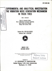 An Experimental and Analytical Investigation of the Vibration Noise Generation Mechanism in Truck Tires. Interim Report