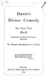Dante's Divine Comedy ... Translated in the metre of the original with notes by Thomas Brooksbank