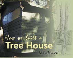 How We Built A Treehouse PDF