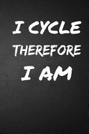 I Cycle Therefore I Am