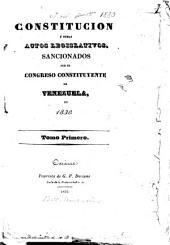 Constitucion y demas actos legislativos, sanctionados por el congreso constituyente de Venezuela en 1830