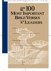 The 100 Most Important Bible Verses For Leaders Book PDF