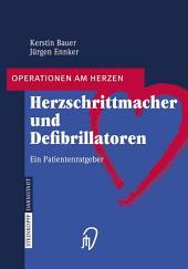 Herzschrittmacher und Defibrillatoren: Ein Patientenratgeber