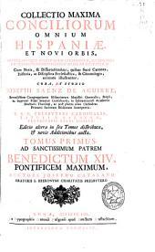 Collectio maxima conciliorum omnium Hispaniae et novi orbis, epistolariumque decretalium celebriorum ...: cum notis, & dissertationibus
