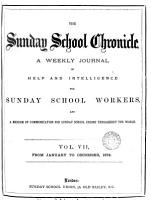 The Sunday school chronicle  afterw   New chronicle of Christian education PDF