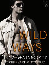 Wild Ways: A Justiss Alliance Novel