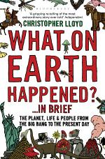 What on Earth Happened? ... In Brief