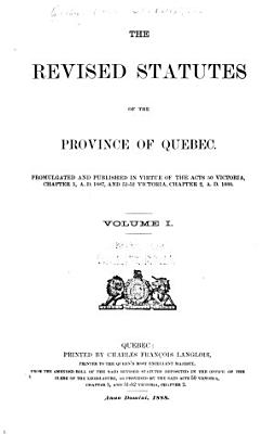The revised statutes of the province of Quebec PDF