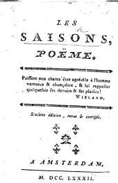 Les Saisons, poëme ... Quatrième édition, corrigée&augmentée. By Jean François de Saint-Lambert. With plates