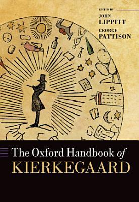The Oxford Handbook of Kierkegaard PDF