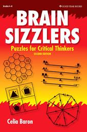 Brain Sizzlers: Puzzles for Critical Thinkers