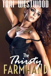 The Thirsty Farmhand: Lactation Nursing Erotica