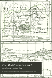 The Mediterranean and Eastern Colonies