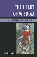 The Heart of Wisdom PDF