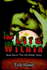 The Life Within: Book One in