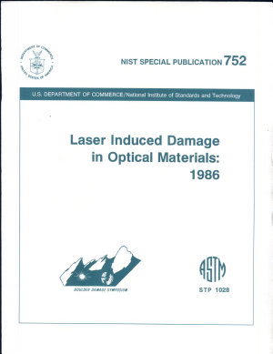 Laser Induced Damage in Optical Materials:1986