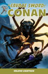 Savage Sword of Conan Volume 18: Volume 18
