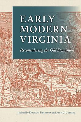 Early Modern Virginia PDF