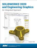 SOLIDWORKS 2020 and Engineering Graphics PDF