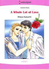 A WHOLE LOT OF LOVE: Harlequin Comics