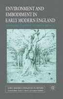 Environment and Embodiment in Early Modern England PDF