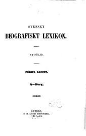 Svenskt biografiskt lexikon: Ny följd ...
