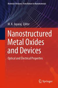 Nanostructured Metal Oxides and Devices