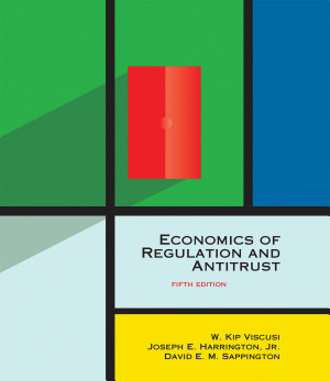 Economics of Regulation and Antitrust  fifth edition PDF