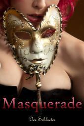Masquerade: An Erotic Romance