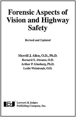 Forensic Aspects of Vision and Highway Safety PDF
