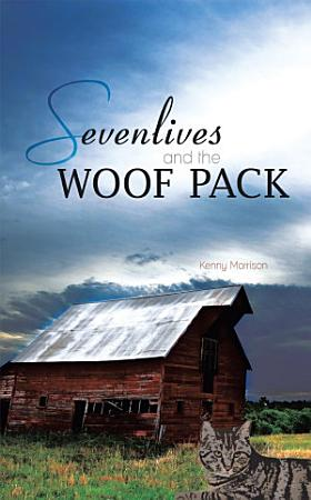 Sevenlives and the Woof Pack PDF