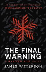 The Final Warning A Maximum Ride Novel Book PDF